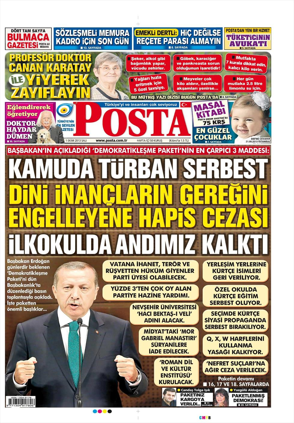 The democratization package announced by Erdogan yesterday dominates the front pages of the Turkish newspapers.