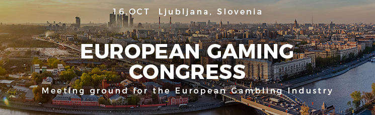 European Gaming Congress in Ljubljana, 16 October 2018