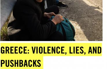 Έκθεση Διεθνούς Αμνηστίας- Ελλάδα: Βία, ψέματα και επαναπροωθήσεις